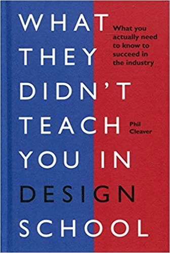 What they didnt teach you in design school cover